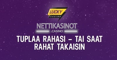 Nappaa Lucky Casinon tervetuliaistarjous täältä!