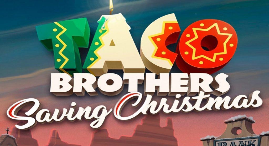 Lue tästä Taco Brothers Saving Christmas arvio, ja muista napata myös ilmaiskierrokset!