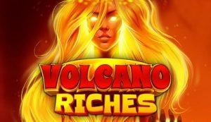 Nappaa täältä ilmaiskierroksia Volcano Riches -uutuuspeliin!