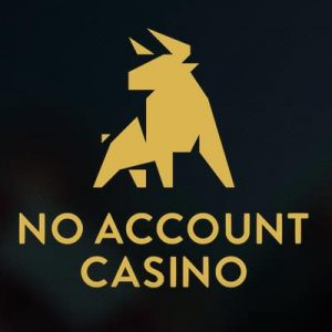 No Account Casino ilman tilinavausta