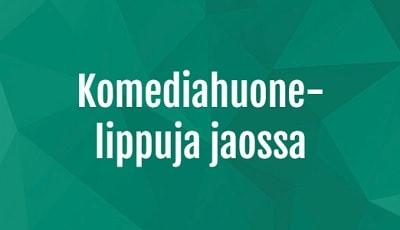 Nappaa Casinohuoneen Komediahuone-arvonnasta liput huippuluokan show:hun!