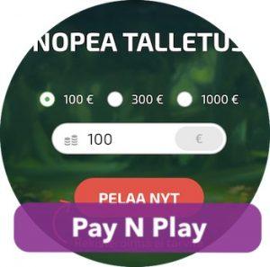 Avaa pelitili Pay N Play -kasinolle yksinkertaisesti tallettamalla