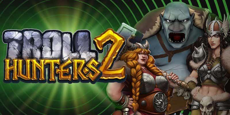 Unibetin 100 000€ Troll Hunters -turnaus