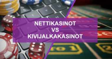 Nettikasinot vs kasinot